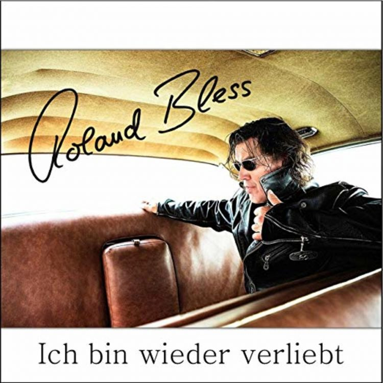 Ich Bin Wieder Verliebt Roland Bless Cover