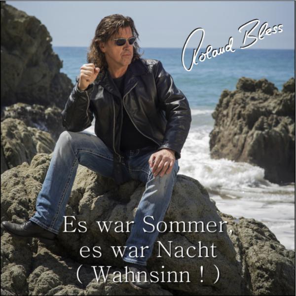 Roland-Bless-Es-war-Sommer-es-war-Nacht-Wahnsinn-mp3-image